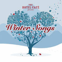 'Winter Songs,' The Hotel Café