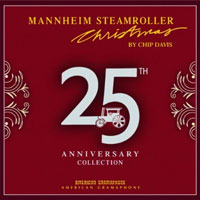 Mannheimer Steamroller Christmas 25th Anniversary Collection