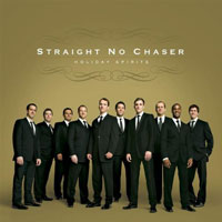 'Holiday Spirits,' Straight No Chaser